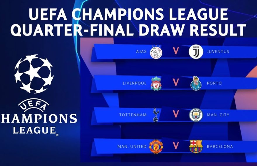 europe times european daily trending world news Champions League Quarter final Draw